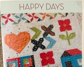 Happy Days  A Quilting Life Wall Hanging Quilt Kit QUILTSY DESTASH PARTY