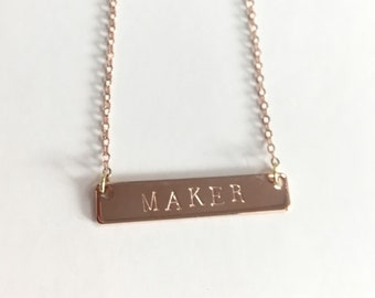 Maker Hand Stamped Necklace Bar 16K Gold Rose Gold, Gold, Platinum Silver
