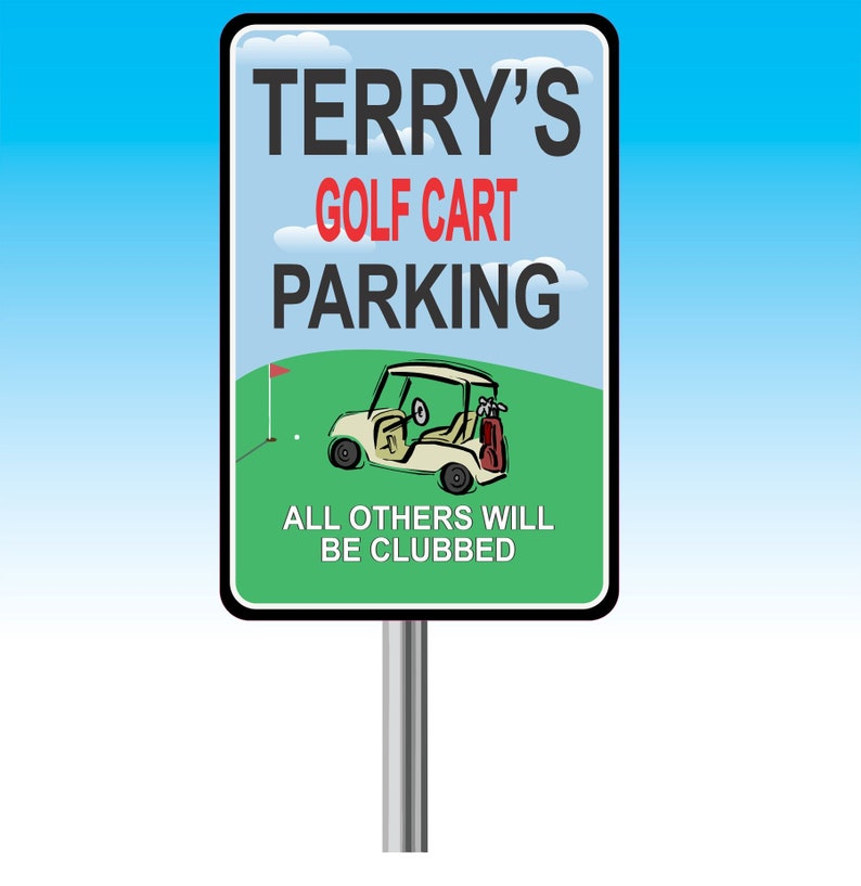 Funny Personalized Golf Cart Parking Sign With Green Course And Golf on ebay motors parts accessories, ebay ezgo golf cart parts, golf parts and accessories, ebay motors gas golf carts, ebay motors batteries, custom ez go accessories,