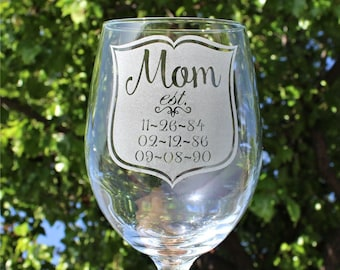 Mothers Day, Gift from Daughter, Mom gift, Free Shipping, Wine Glass, Engraved Glass, Kids Birth dates, Gift for Mom, Mother's Day Gift