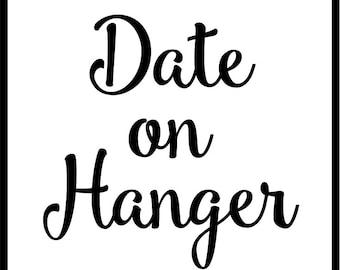 Date on Hanger