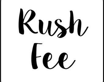 Rush Fee - Push my order to the front