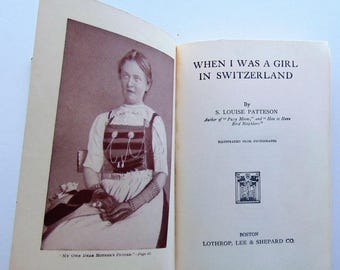 1921 When I Was A Girl In Switzerland