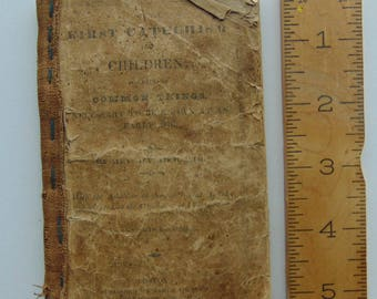 1819 Antique First Catechism For Children