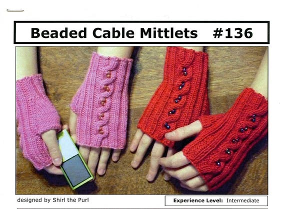 Cabin Fever Knitting Pattern 136 Beaded Cable Mittlets Etsy