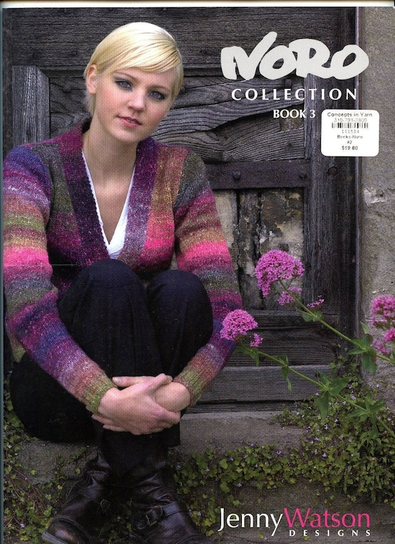 Noro Collection Book 3 Jenny Watson Designs Knitting Patterns Book 19 Projects