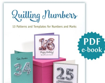 quilling numbers e book 13 patterns and templates for how to quill numbers and more