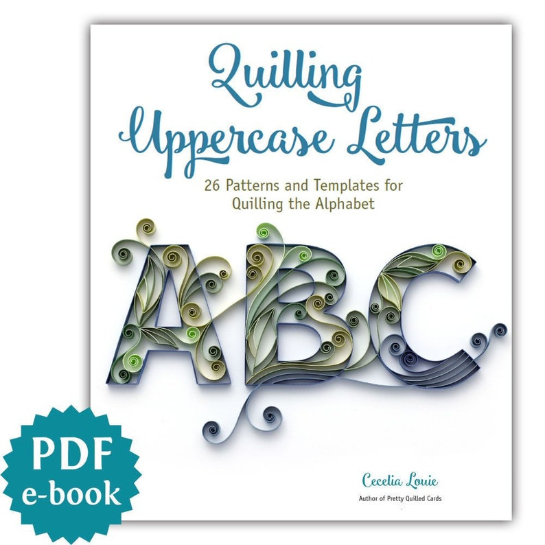 Quilling Letters  Uppercase  26 Quilling Patterns and image 0