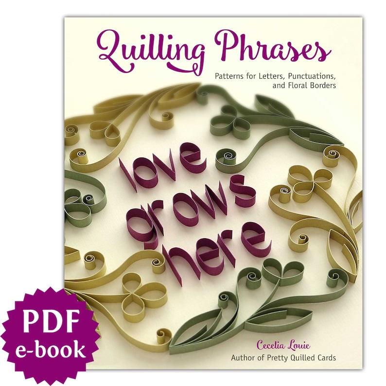 Quilling Phrases  Letters A-Z Alphabet Uppercase Lowercase image 0
