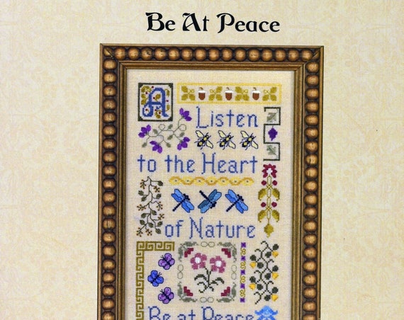 Be At Peace - Cross Stitch Pattern by ELIZABETH'S DESIGNS - Sampler - Nature - Flowers - Sayings