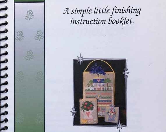 """Needlework Finishing Booklet """"The Heavy Weights"""" by JUST A THOUGHT from Judy Odell - Stuff and Stand Instructions"""