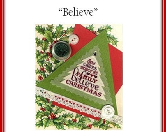 SALE 30% off Original Price - Believe - Cross Stitch Pattern & Silk Gauze ERICA MICHAELS - Christmas Ornament-Petites Collection-petit point