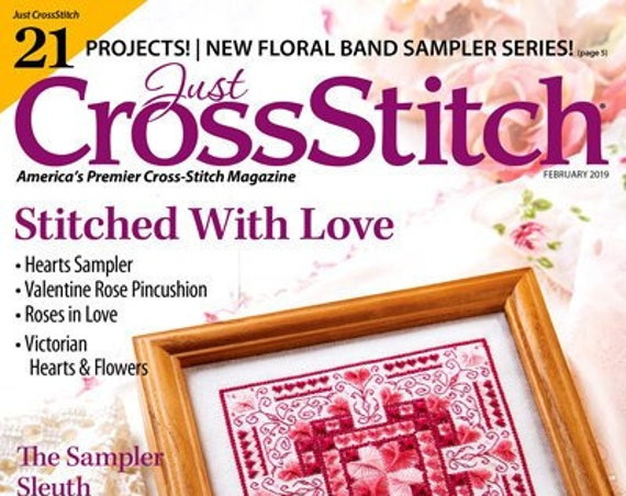 JUST CROSS STITCH Magazine: January - February 2019 Issue - Winter - Valentine - Hearts - Floral Alphabet - Flowers - Hardanger - Sampler