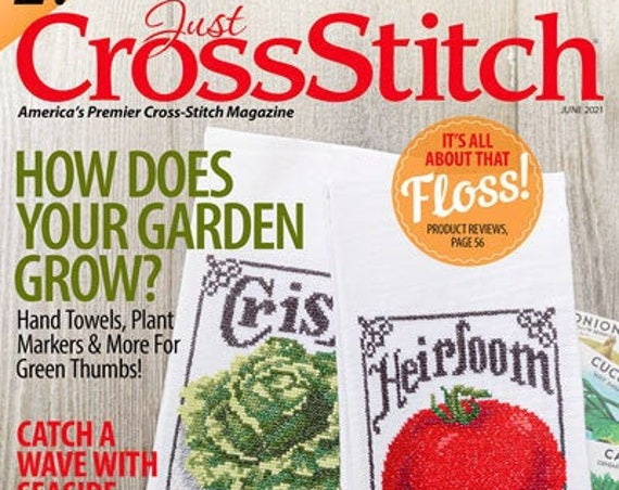 Just Cross Stitch Magazine - May - June 2021 Issue - Needlework - Sampler - Vegetables - Gardening - Herbs - Spring - Summer - Nautical