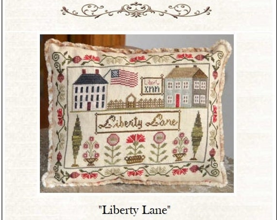 Liberty Lane - Cross Stitch Pattern by ABBY ROSE DESIGNS - Summer - usa - Patriotic - us Flag - Sampler Pillow - Flowers - Summer