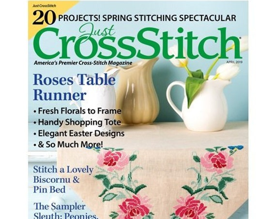 JUST CROSS STITCH Magazine:  March - April 2019 Issue - Easter Eggs - Bunny Rabbit - Birds - Flowers - Spring - Sampler - Floral