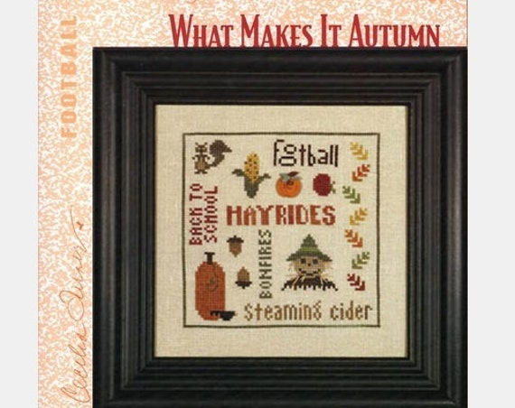 What Makes It Autumn - Cross Stitch Pattern HEART IN HAND Needleart - Fall Sampler - Scarecrow - Pumpkin