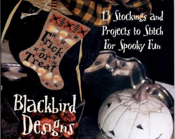 "SALE 30% Off - BLACKBIRD DESIGNS Cross Stitch Pattern ""Tis Hallowe'en"" - Halloween Stockings Ornaments - Needlework Smalls - Trick or Treat"