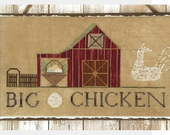 Big Chicken - Cross Stitch Pattern by LUCY BEAM - Love in Stitches - Red Barn - Farm