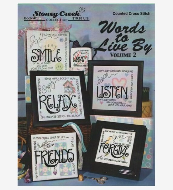 Words to Live By:  Volume 2 - Cross Stitch Pattern by STONEY CREEK COLLECTION Inspirational Sayings-Smile-Love-Relax-Friends-Forgive-Listen