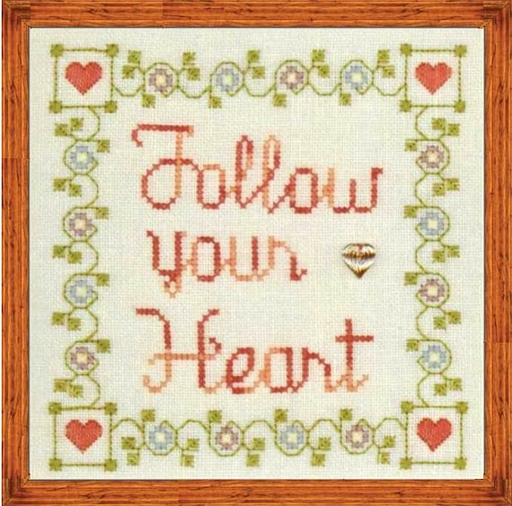 Follow Your Heart - Cross Stitch Pattern by ELIZABETH'S DESIGNS - Sampler - Love - Hearts - Sayings