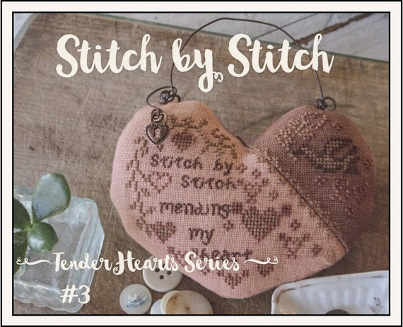 Stitch by Stitch - Tender Heart Series #3 - Cross Stitch Patter by BLACKBIRD DESIGNS Love - Needlework Smalls