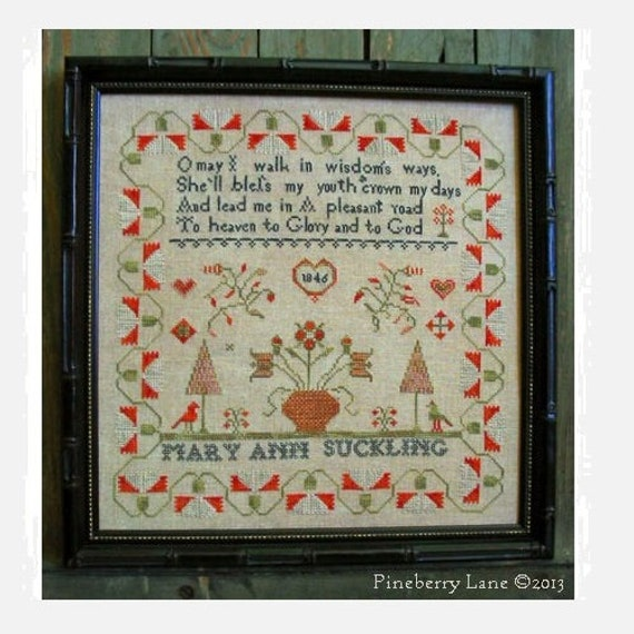 Mary Ann Suckling 1846 - Cross Stitch Pattern by PINEBERRY LANE - Sampler Reproduction
