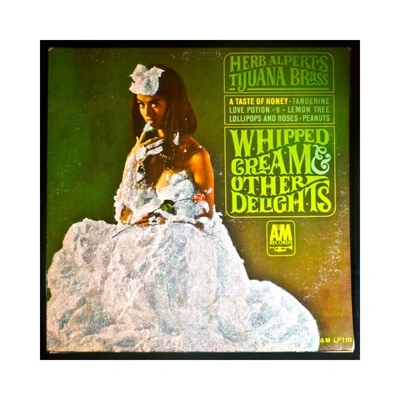 Glittered Herb Alpert And The Tijuana Brass Whipped Cream