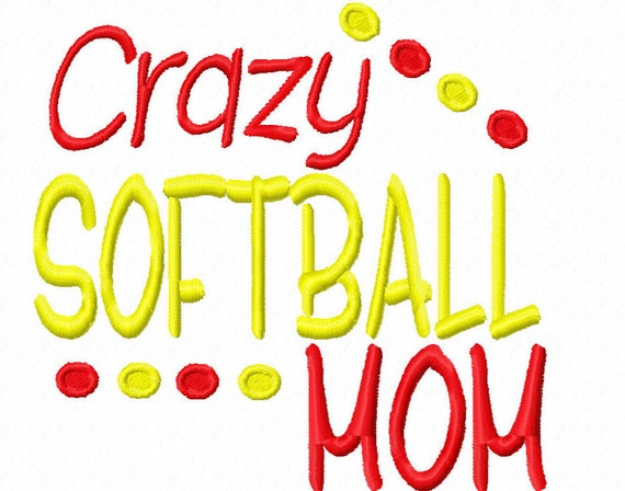 Crazy Softball Mom Machine Embroidery Design Instant Download Etsy