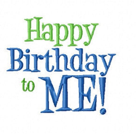 HAPPY BIRTHDAY to ME 3x3 4x4 and 5x7 11X7 Machine ...