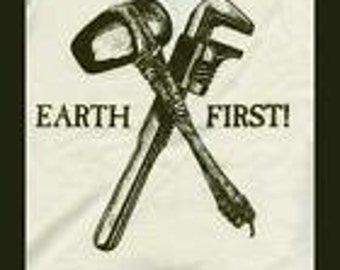 EARTH FIRST Tools T shirt