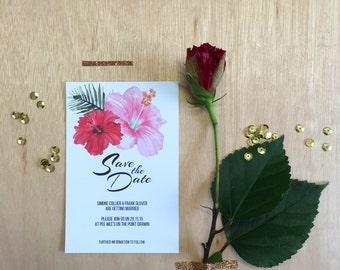 Printable Wedding Invitation - Hibiscus Save The Date Wedding Card (1 Piece)