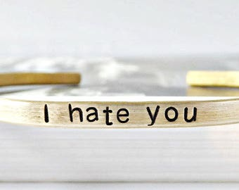 I hate you, funny bracelet, funny jewelry, sarcasm, mean, rude, protest, politics, evil, best friend gift, adjustable, funny gift for her