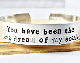 Last Dream Of My Soul, Quote Bracelet, Romantic Jewelry for Girlfriend, Dickens, bookish gift, bookish jewelry, literary gift, personalized