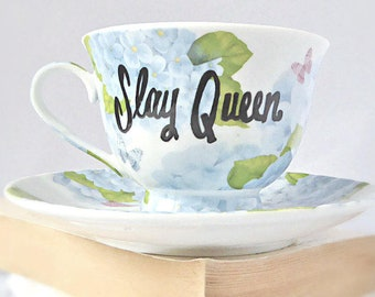 Funny Coffee Cup Saucer, Slay Queen, Hot Wife Gift, feminist mug, resistance gift, funny best friend mug, class of 2018, womens march gift