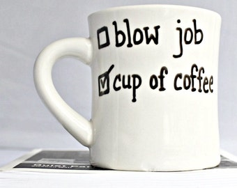 Funny Mug, husband gift, coffee cup, boyfriend gift, Blow Job, gift for husband from wife, adult humor, inappropriate, personalized, sex,