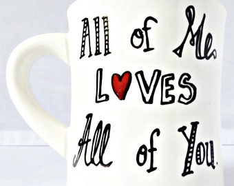 Valentines Day, romantic valentine gift for boyfriend, for him, for husband, Quote Mug, coffee cup, tea, gift under 25, love, personalized