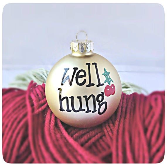 Funny Christmas Ornament Naughty Husband Gift Well Hung