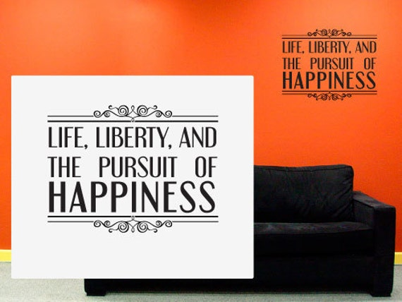Life Liberty And The Pursuit Of Happiness Wall Art Quote Etsy Cool Life Liberty And The Pursuit Of Happiness Quote