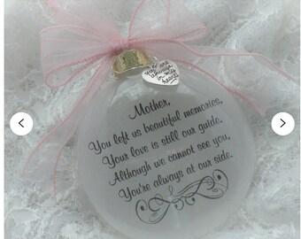 Memorial Ornament Mother, you left us beautiful memories,