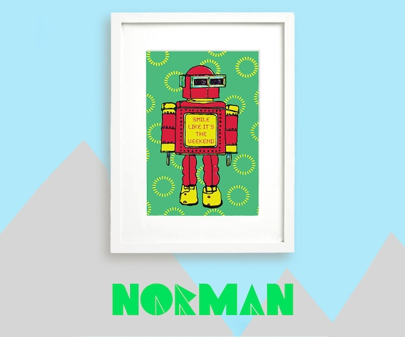 Smile Quotes Robot Art Boys Birthday Gift Housewarming Present For Boy Teaching Assistant Gift Green Bedroom Accessories Kids Prints