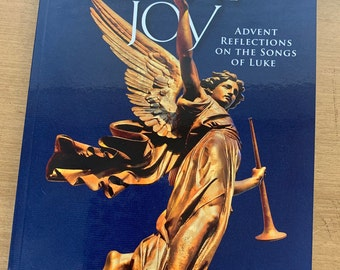 Good News of Great Joy: Advent Reflections on the Songs of Luke