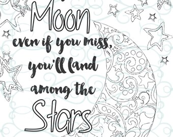 Adult Inspirational Coloring Page printable 04-Shoot for the Moon