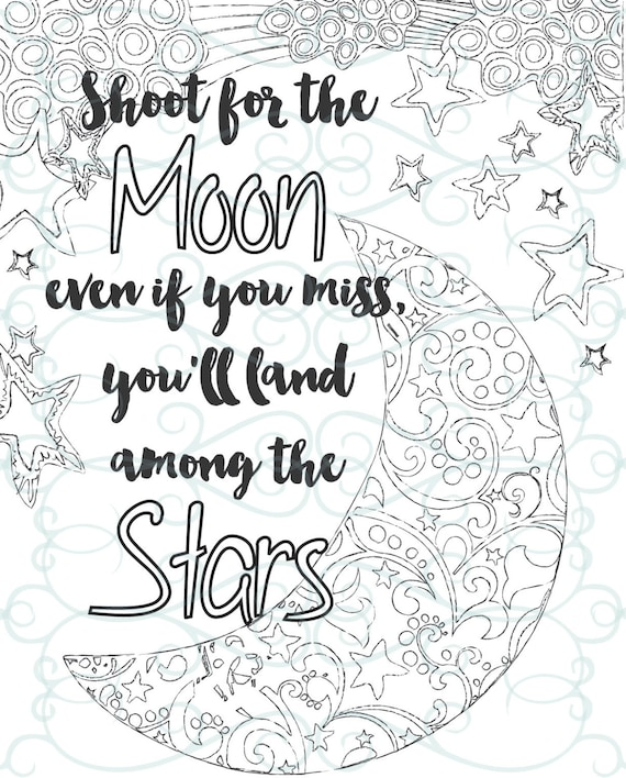 graphic about Printable Inspirational Coloring Pages identified as Grownup Inspirational Coloring Web site printable 04-Shoot for the Moon