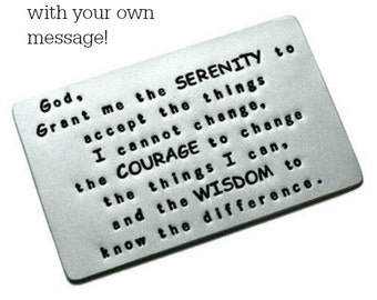 Wallet Card Insert, Aluminum, Hand Stamped, Serenity Prayer, Recovery, Sobriety Date, Anniversary, Birthday, Courage, Wisdom, Customized
