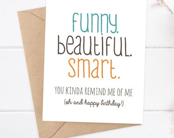 Girlfriend Birthday Card Friend Sister Funny Beautiful Smart