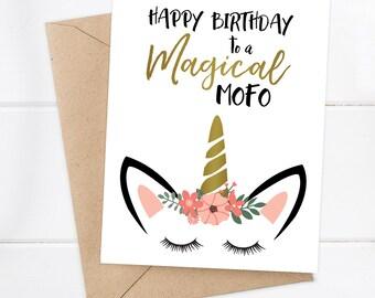 Magical Birthday / Unicorn Birthday Card / Birthday Card / Friend Birthday / Girlfriend Birthday / Bestie Birthday / Magical MOFO birthday