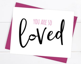 Boyfriend Card / Girlfriend Card / I love you Card / You are so Loved / Love Card / Thinking of You Card