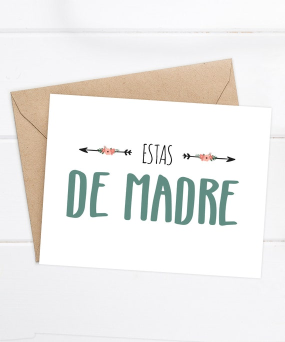 Spanish Birthday Card Spanish Love Card Estas De Madre Etsy