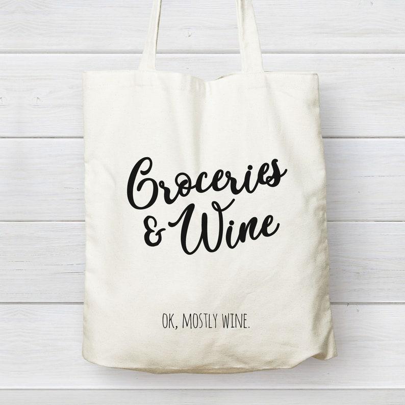 Funny Canvas Tote Bag Wine CANVAS TOTE BAG Housewarming Gift Quarantine Gift Funny Tote Bag Groceries Wine Tote Bag Groceries and Wine